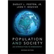 Population and Society by Poston, Dudley L., Jr.; Bouvier, Leon F., 9781107645936
