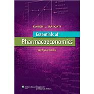 Essentials of Pharmacoeconomics by Rascati, Karen, 9781451175936