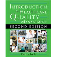 Introduction to Healthcare Quality Management by Spath, Patrice L., 9781567935936