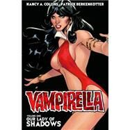 Vampirella 1: Our Lady of Shadows by Berkenkotter, Patrick; Frison, Jenny; Buscema, Stephanie; Collins, Nancy A.; Zamora, Cristhian, 9781606905937