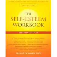 The Self-esteem Workbook by Schiraldi, Glenn R., 9781626255937