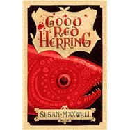 Good Red Herring by Maxwell, Susan; Simpson, Steve, 9781908195937