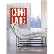 China Living by Leece, Sharon; Ong, A. Chester, 9780804845939