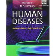 Workbook for Neighbors/Tannehill-Jones' Human Diseases, 4th by Neighbors, Tannehill-Jones, 9781285065939