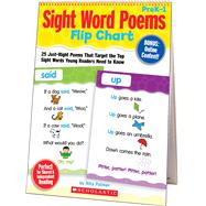 Sight Word Poems Flip Chart 25 Just-Right Poems That Target the Top Sight Words Young Readers Need to Know