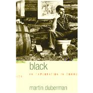 Black Mountain : An Exploration in Community by Duberman, Martin, 9780810125940