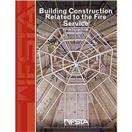 Building Construction Related to the Fire Service by IFSTA, 9780879395940