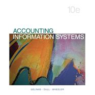 Accounting Information Systems by Gelinas, Ulric J.; Dull, Richard B.; Wheeler, Patrick, 9781133935940