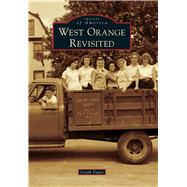 West Orange Revisited by Fagan, Joseph, 9781467115940