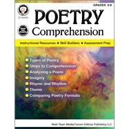 Poetry Comprehension Grades 6 - 8 by Cameron, Schyrlet; Myers, Suzanne; Dieterich, Mary, 9781622235940