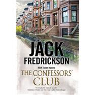The Confessors' Club: A Dek Elstrom PI mystery set in Chicago by Fredrickson, Jack, 9781847515940