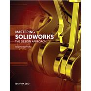 Mastering SolidWorks by Zeid, Ibrahim, 9780133885941