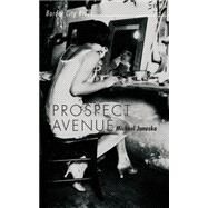 Prospect Avenue by Januska, Michael, 9781459735941