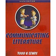 Communicating Literature: An Introduction to Oral Interpretation (w/ Webcom Code) by Lewis, 9781465295941