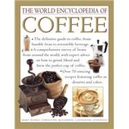 The World Encyclopedia of Coffee by Banks, Mary; McFadden, Christine; Atkinson, Catherine, 9781843095941