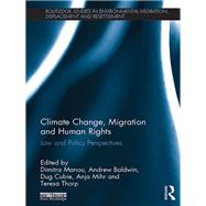 Climate Change, Migration and Human Rights: Law and Policy Perspectives by Manou; Dimitra, 9781138655942