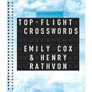Top-Flight Crosswords by Cox, Emily; Rathvon, Henry, 9781454915942