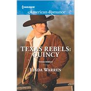 Texas Rebels: Quincy by Warren, Linda, 9780373755943