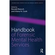 Handbook of Forensic Mental Health Services by Roesch; Ronald, 9781138645943