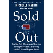 Sold Out by Malkin, Michelle; Miano, John, 9781501115943