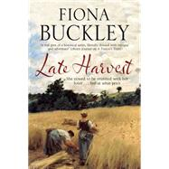 Late Harvest by Buckley, Fiona, 9780727885944