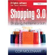 Shopping 3.0: Shopping, the Internet or Both? by Molenaar,Cor, 9781138255944