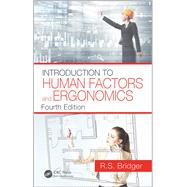 Introduction to Human Factors and Ergonomics, Fourth Edition by Bridger; Robert, 9781498795944