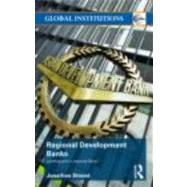 Regional Development Banks by Strand; Jonathan, 9780415775946