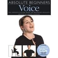Absolute Beginners Voice by Andrade, Andres, 9780825635946