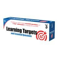 Learning Targets and Essential Questions, Grade 3 by Carson-Dellosa Publishing, LLC, 9781483825946