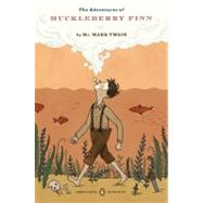 The Adventures of Huckleberry Finn by Twain, Mark (Author); Seelye, John (Introduction by); Cardwell, Guy (Notes by), 9780143105947