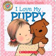 I Love My Puppy (Love Meez) by Church, Caroline Jayne, 9780545835947