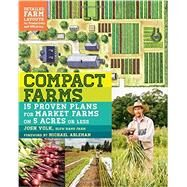 Compact Farms by Volk, Josh; Ableman, Michael, 9781612125947