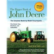 The Big Book of John Deere Tractors by MacMillan, Don; Brock, Harold L.; Morland, Andrew; Leffingwell, Randy, 9780760345948