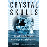 Crystal Skulls by Hall, Judy, 9781578635948