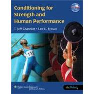 Conditioning for Strength and Human Performance by Chandler, T. Jeff; Brown, Lee E., 9780781745949