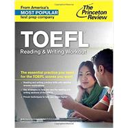 TOEFL Reading & Writing Workout by Princeton Review, 9780804125949