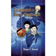 Longitude: Zero Degrees: The Second in the Quimbaya Trilogy by Stewart, Dianne C., 9780966735949