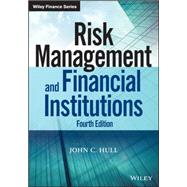Risk Management and Financial Institutions by Hull, John C., 9781118955949