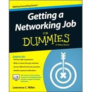 Getting a Networking Job for Dummies by Miller, Lawrence C., 9781119015949
