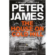 The House on Cold Hill by James, Peter, 9781447255949
