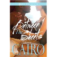 Between the Sheets by Cairo, 9781593095949