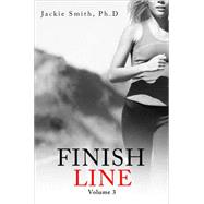 Finish Line by Smith, Jackie, Ph.D., 9781633065949