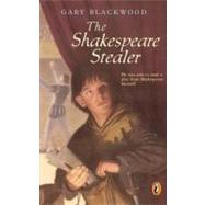 The Shakespeare Stealer by Blackwood, Gary, 9780141305950