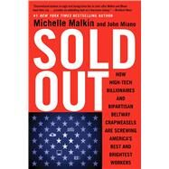 Sold Out by Malkin, Michelle; Miano, John, 9781501115950
