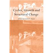 Cycles, Growth and Structural Change by Punzo,Lionello F, 9781138865952