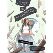 Just So Happens by Obata, Fumio, 9781419715952