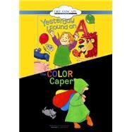 Yesterday I Found an a / the Color Caper by Blossom, Maggie; Paiva, Johanna Gilman; Winik, J. T.; Pashul, Lauren; Yuen, Erin, 9781633795952