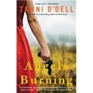 Angels Burning by O'Dell, Tawni, 9781476755953
