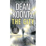 The City (with bonus short story The Neighbor) by KOONTZ, DEAN, 9780345545954